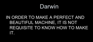 darwin-insight-we-dont-need-to-know-how-to-make-machines