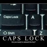Die, Caps Lock, Die