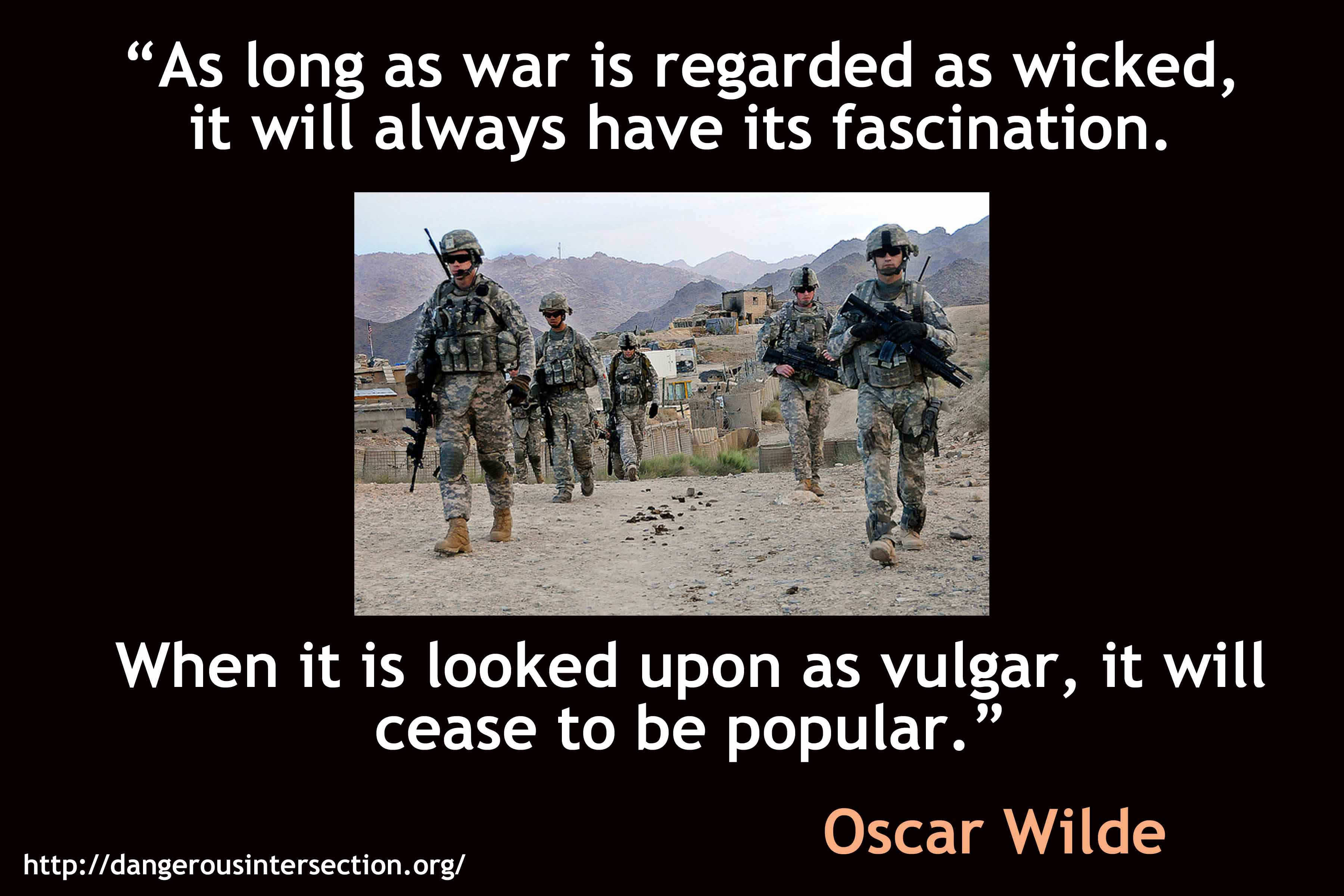 Quotes About War Quotes  Dangerous Intersection